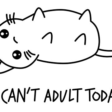 I can not adult today - shirt phone and ipad case by bennandez