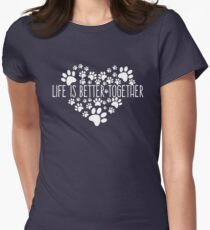 Life Is Better together Heart White Women's Fitted T-Shirt
