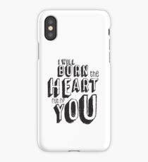 I'll burn the heart out of you, Moriarty Quote from Sherlock iPhone Case/Skin