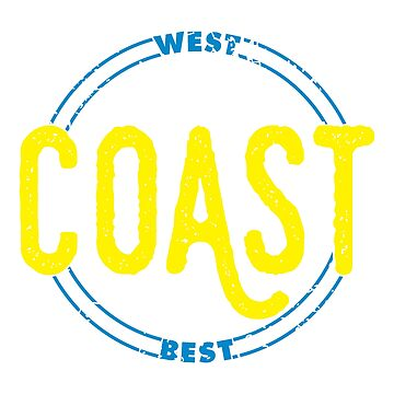 West Coast Best Coast by LabraDoodles