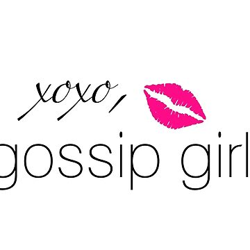 """Xoxo, Gossip Girl"" Graphic by Sylviebinder"