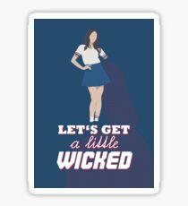"""""""let's get a little wicked"""" - laboum, hwi hwi, ver. 1 Sticker"""