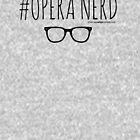 #OperaNerd Collection by Stafford Opera