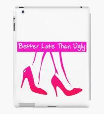 Mieux vaut tard que moche tshirt fille iPad Case/Skin