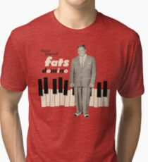 Here Stands fats Domino Tri-blend T-Shirt