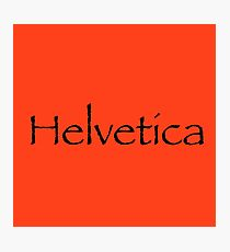Helvetica in Papyrus Photographic Print