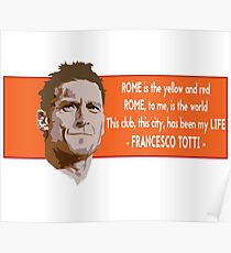 rome 25 years - francesco totti Poster