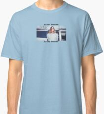 Allday Speeding Classic T-Shirt