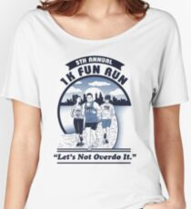 1K Fun Run T-Shirt - Let's Not Overdo It - Let There Be Tees Women's Relaxed Fit T-Shirt