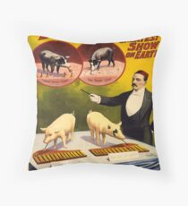 Vintage poster - Trained pigs Throw Pillow