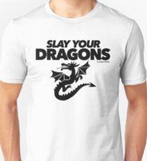 Slay Your Dragons (1) Unisex T-Shirt
