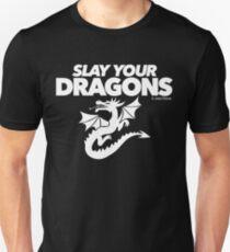 Slay Your Dragons (2) T-Shirt