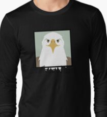 DON'T BLAME THE EAGLE Long Sleeve T-Shirt