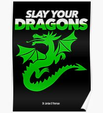 Slay Your Dragons (Green2) Poster