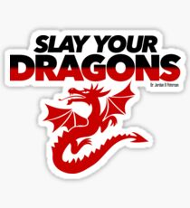 Slay Your Dragons (Red1) Sticker