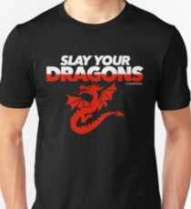Slay Your Dragons (Red2) T-Shirt