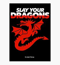 Slay Your Dragons (Red2) Photographic Print