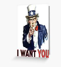 Uncle Sam I Want You Greeting Card