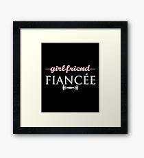 Girlfriend Fiancee Engagement Shirt Framed Print