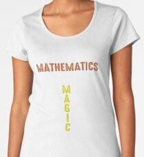 Mathematics Magic Women's Premium T-Shirt