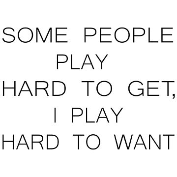 I Play Hard To Want by marke770