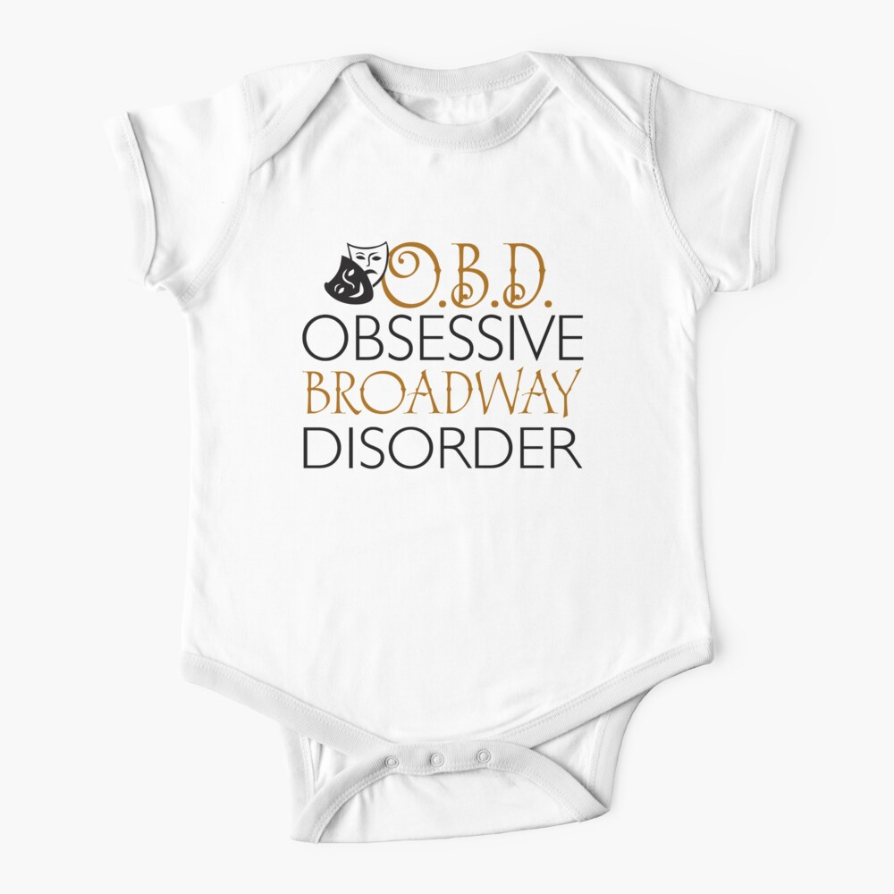 O.B.D. Trastorno obsesivo de Broadway. Body para bebé