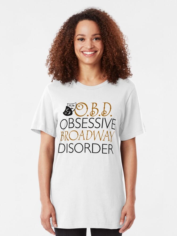 Vista alternativa de Camiseta ajustada O.B.D. Trastorno obsesivo de Broadway.
