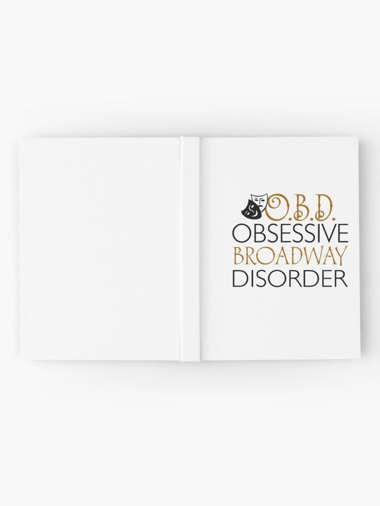Vista alternativa de Cuaderno de tapa dura O.B.D. Trastorno obsesivo de Broadway.
