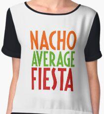 Nacho Average Fiesta - Funny Mexican Mexico Mexicana Party Festival Carnival Gift Women's Chiffon Top