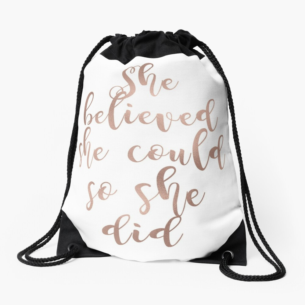 Rose gold she believed she could so she did Drawstring Bag