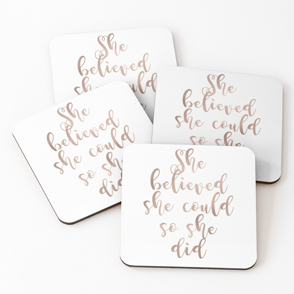 Rose gold she believed she could so she did Coasters (Set of 4)