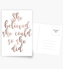 Rose gold she believed she could so she did Postcards