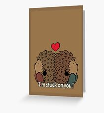 I'm stuck on you! Greeting Card