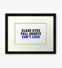 """Friday Night Lights """"Clear Eyes, Full Hearts, Can't Lose"""" Quote Framed Print"""