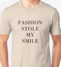 Fashion Stole My Smile Unisex T-Shirt