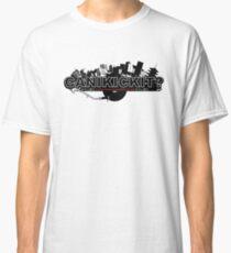 CAN I KICK IT? - City Classic T-Shirt