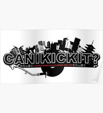 CAN I KICK IT? - City Poster