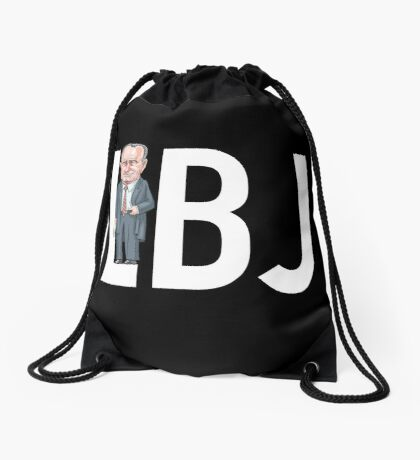 LBJ - President Lyndon B. Johnson  Drawstring Bag