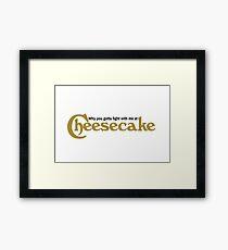 "Drake ""Child's Play"" Cheesecake Lyric Framed Print"