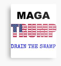 MAGA TRUMP Drain the Swamp Metal Print