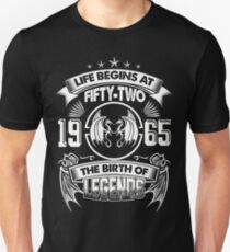 Born In 1965 - life begins at Fifty two T-Shirt