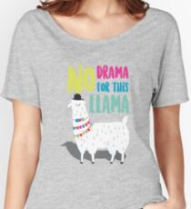 No Drama For This LLama Women's Relaxed Fit T-Shirt