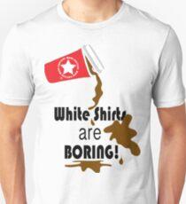 White shirts are boring! Unisex T-Shirt