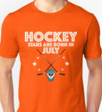 Hockey Stars Are Born In July Design Unisex T-Shirt