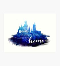 Hogwarts Will Always Be There Art Print