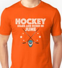 Hockey Legends Are Born In July Design Unisex T-Shirt