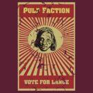 Pulp Faction - Lance by Frakk Geronimo