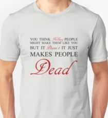 Killing People makes them Dead - RED T-Shirt