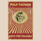 Pulp Faction - Yolanda by Frakk Geronimo