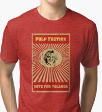 Pulp Faction - Yolanda Tri-blend T-Shirt